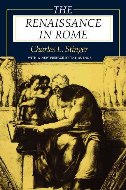 The Renaissance in Rome By Stinger, Charles L.