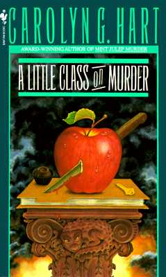 A Little Class on Murder By Hart, Carolyn G.